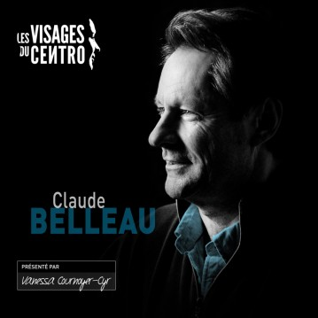 LeCentro_VisagesDuCentro-ClaudeBelleau_PostFB_20151029-1024x1024
